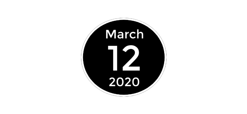 March 12 2020